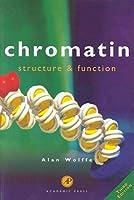 Chromatin  by  Alan P. Wolffe