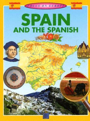 Spain And The Spanish  by  Ed Needham