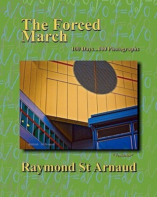 The Forced March  by  Raymond St. Arnaud