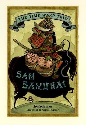 Sam Samurai #10  by  Jon Scieszka
