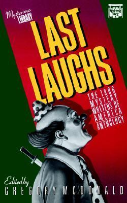 Last Laughs: The 1986 Mystery Writers of America Anthology Mystery Writers of America