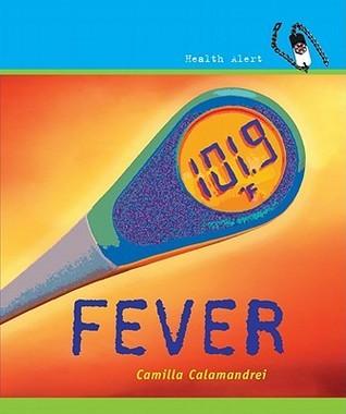 Fever Camilla Calamandrei