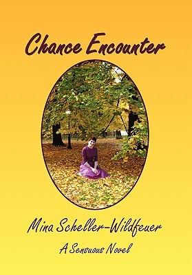Chance Encounter Mina Scheller-Wildfeuer