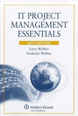IT Project Management Essentials [With CDROM]  by  Larry Webber