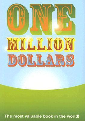One Million Dollars: The Most Valuable Book in the World!  by  Nicotext
