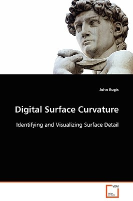 Digital Surface Curvature John Rugis