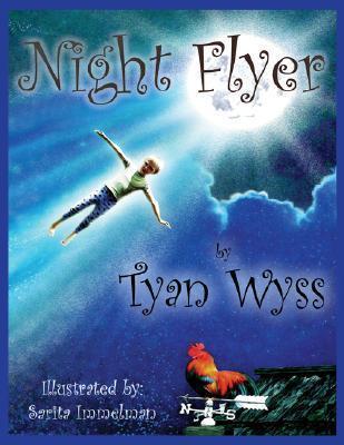 Night Flyer  by  Tyan Wyss