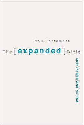 Holy Bible: Expanded Bible: New Testament  by  Anonymous