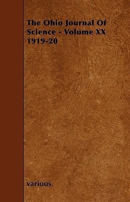 The Ohio Journal of Science - Volume XX 1919-20 Various