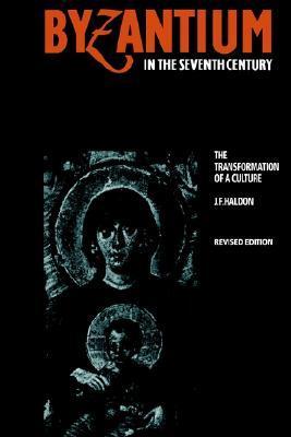 Byzantium: A History John F. Haldon