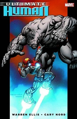 Ultimate Hulk Vs. Iron Man: Ultimate Human  by  Warren Ellis