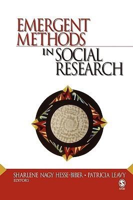 Emergent Methods in Social Research  by  Sharlene Hesse-Biber