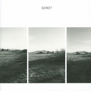 Gone?: Colorado in the 1980s  by  Robert  Adams