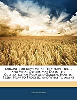 Farming for Boys  by  Edmund Morris
