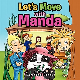 Lets move with Manda  by  Lorraine Stacy