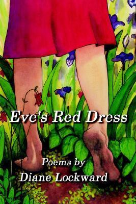 Eves Red Dress  by  Diane Lockward