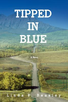 Tipped in Blue  by  Linda F. Beasley