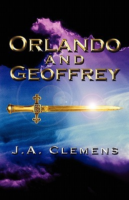 Orlando and Geoffrey  by  J.A. Clemens