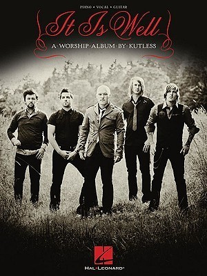 It Is Well  by  Kutless