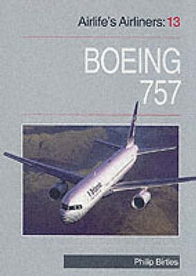 Airlifes Airliners: Boeing 757 V. 13 Philip Birtles