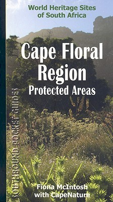 Cape Floral Region Protected Areas Fiona  McIntosh