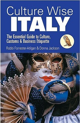 Culture Wise Italy  by  Robbi Forrester-Atilgan