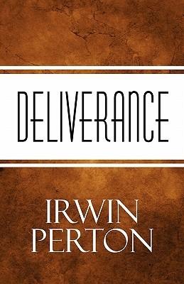 Deliverance Irwin Perton