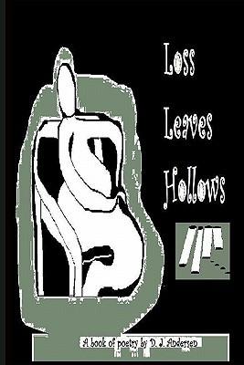 Loss Leaves Hollows D.J. Andersen