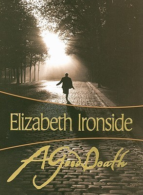 A Good Death  by  Elizabeth Ironside