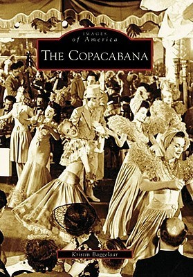 The Copacabana  by  Kristin Baggelaar