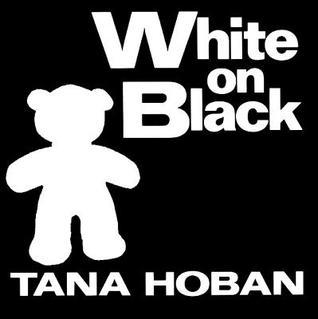 Negro En Blanco Tana Hoban