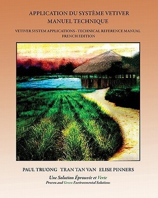Application Du Systeme Vetiver: Manuel Technique  by  Paul Truong
