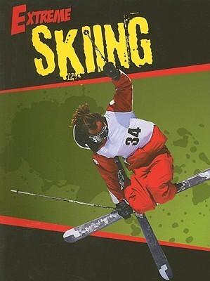 Extreme Skiing Heather C. Hudak