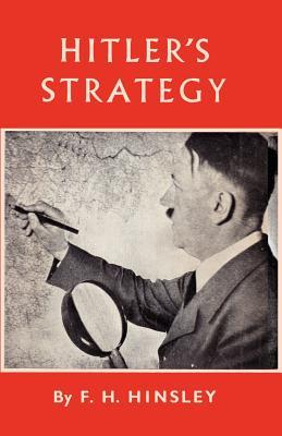 Hitlers Strategy  by  F.H. Hinsley