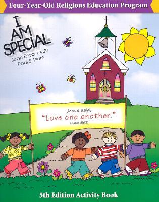 I Am Special 4 Year Old Religious Education Program  by  Paul S. Plum