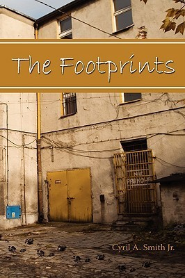 The Footprints  by  Cyril A. Smith Jr.