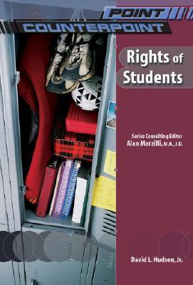 Rights Of Students  by  David L. Hudson Jr.