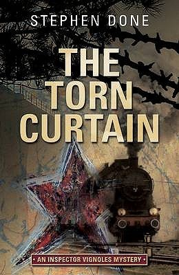 The Torn Curtain (Inspector Vignoles, #3)  by  Stephen Done