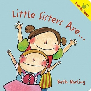 Little Sister Are... Beth Norling