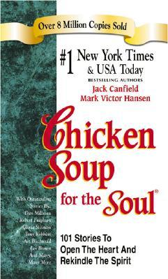 6th Bowl of Chicken Soup for the Soul Jack Canfield