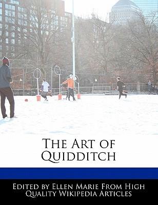The Art of Quidditch  by  Mallen Urso