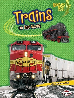 Trains on the Move Lee Sullivan Hill