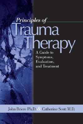 Child Abuse Trauma: Theory and Treatment of the Lasting Effects  by  John N Briere