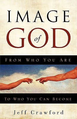 Image of God  by  Jeff Crawford