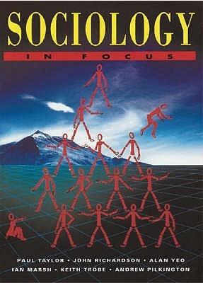 Sociology In Focus  by  Paul Taylor