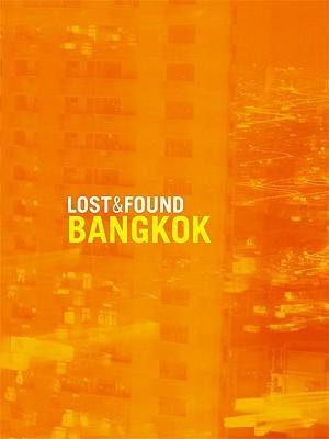 Lost & Found Bangkok  by  Janet McKelpin