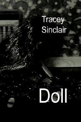Doll  by  Tracey Sinclair