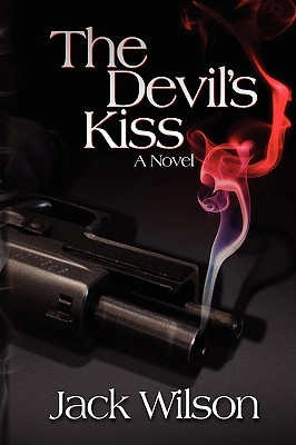 The Devils Kiss  by  Jack Wilson