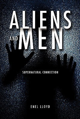 Aliens and Men  by  Enel Lloyd