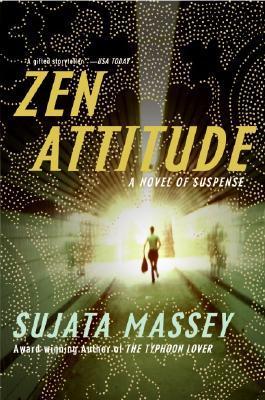 Zen Attitude (Rei Shimura, #2) Sujata Massey